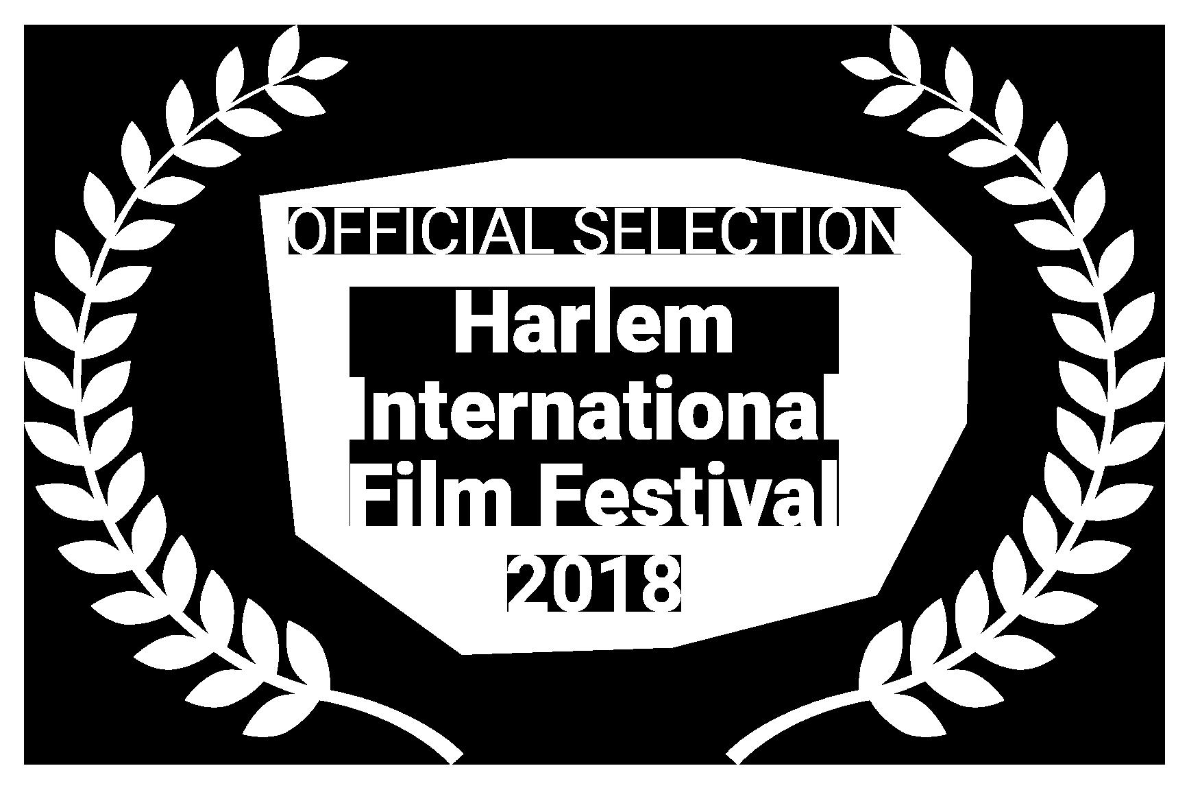 OFFICIAL SELECTION Harlem International Film Festival 2018
